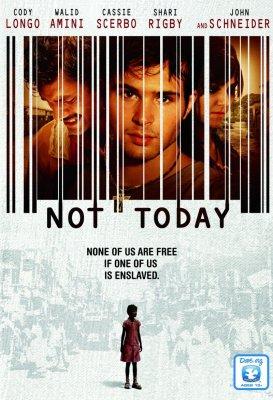 Не сьогодні (2013)