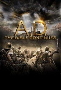 Наша ера: Продовження Біблії/ 1-12 серія / A.D. The Bible Continues (2015)