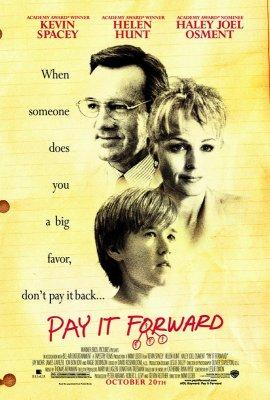 Заплати іншому / Заплати другому / Плати вперёд / Pay It Forward (2000)