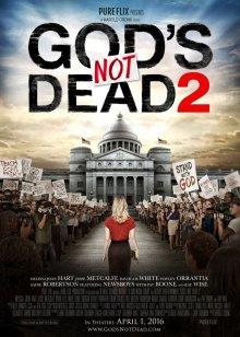 Бог не помер 2 /God's Not Dead 2/