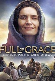 Благодаті повна (Full of Grace) 2015