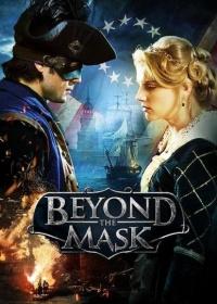 Під маскою /Beyond the Mask/ – 2015